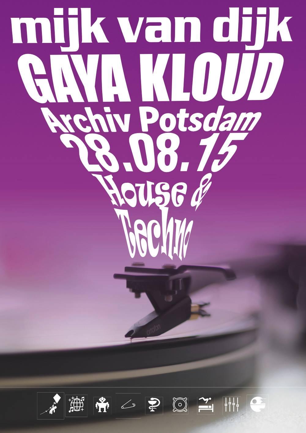28.08.15 Beatenterprises mit Mijk van Dijk & Gaya Kloud @ Archiv