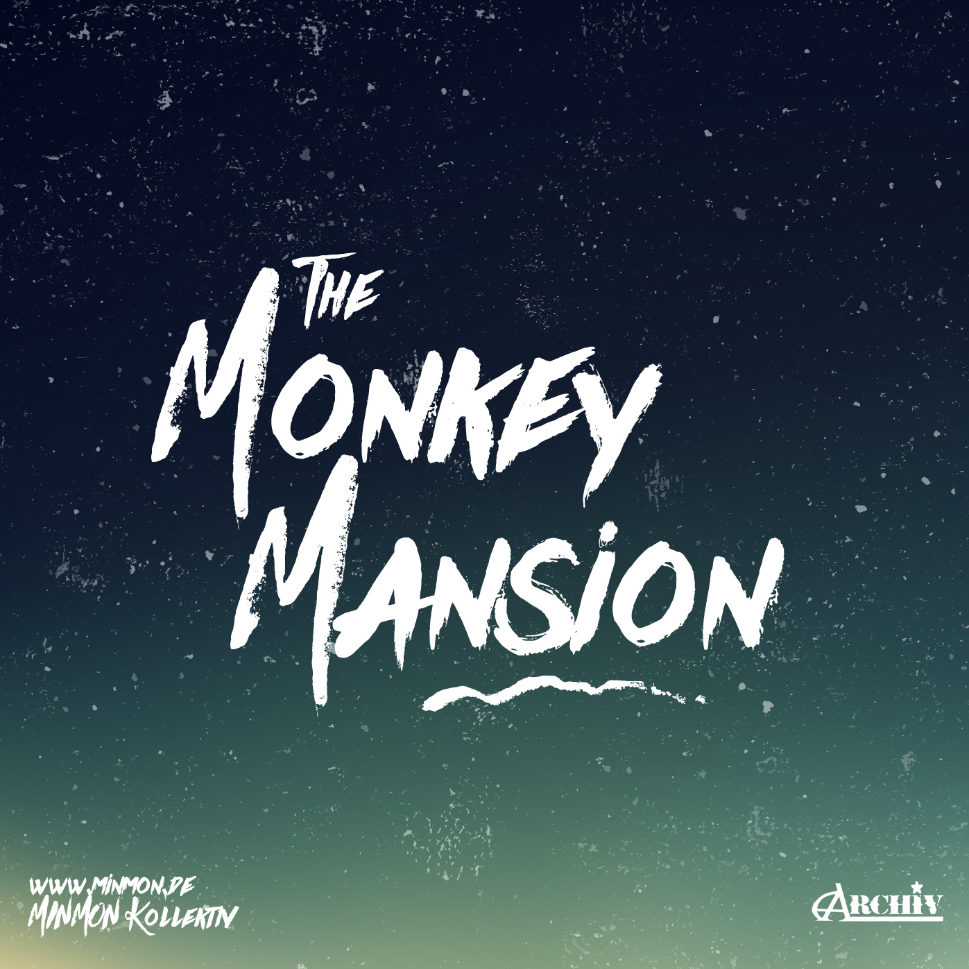 05.12.15 The Monkey Mansion @ Archiv