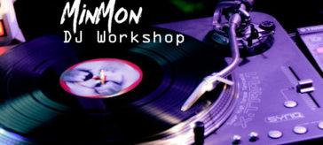 MinMon DJ Workshop