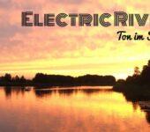 Electric River – Ton im Strom 2020