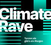 5.9.2021 Climate Rave – Tanzen als gäb's ein Morgen @ Hasenheide Berlin